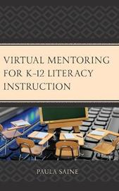 Virtual Mentoring for K-12 Literacy Instruction by Paula Saine image