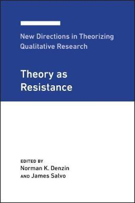 New Directions in Theorizing Qualitative Research by Norman K Denzin