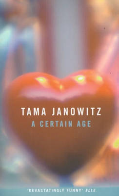A Certain Age by Tama Janowitz image