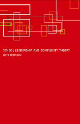 School Leadership and Complexity Theory by Keith Morrison