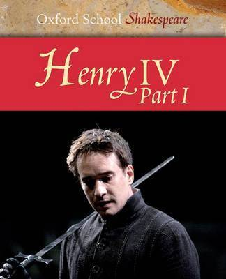 Henry IV: Pt. 1 by William Shakespeare