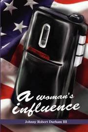 A Woman's Influence by Johnny Robert Durham image