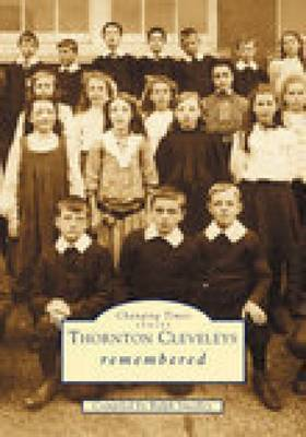 Thornton Cleveleys Remembered by Ralph Smedley