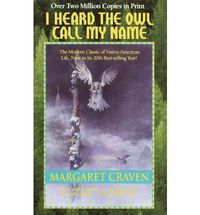 I Heard the Owl Call My Name by Margaret Craven