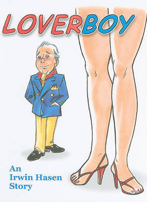 Loverboy: A Graphic Novella by Irwin Hasen image