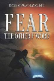 Fear the Other F Word by Dr Bessie Stewart-Banks Ed D image