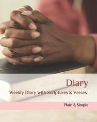 Diary by Pain & Simple Faith Series