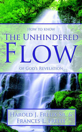 The Unhindered Flow by Sr Harold Frelix image