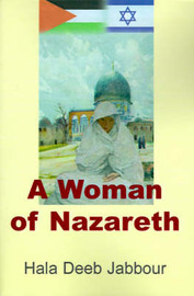 A Woman of Nazareth by Hala Deeb Jabbour image