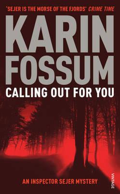 Calling Out for You by Karin Fossum