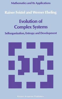 Evolution of Complex Systems by Rainer Feistel