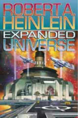 Expanded Universe by Robert A. Heinlein image