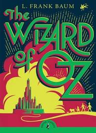 The Wizard of Oz (Puffin Classics) by L.Frank Baum