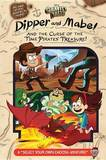 Gravity Falls: Dipper and Mabel and the Curse of the Time Pirates' Treasure! by Jeffrey Rowe