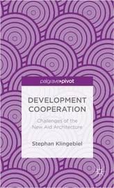 Development Cooperation by Stephan Klingebiel