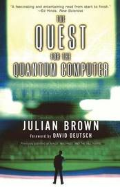 Quest for the Quantum Computer by Brown image