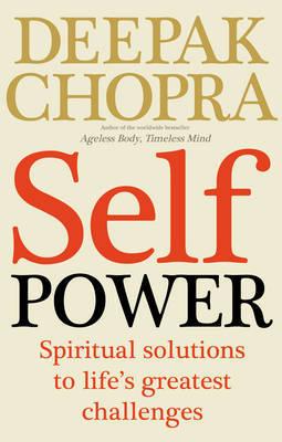Self Power by Deepak Chopra