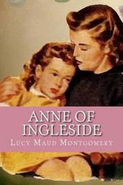 Anne of Ingleside by Lucy Maud Montgomery image