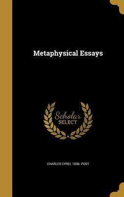 Metaphysical Essays by Charles Cyrel 1846- Post image