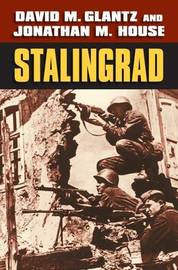Stalingrad by David M Glantz