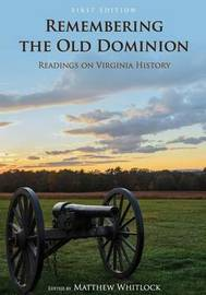 Remembering the Old Dominion by Matthew Whitlock