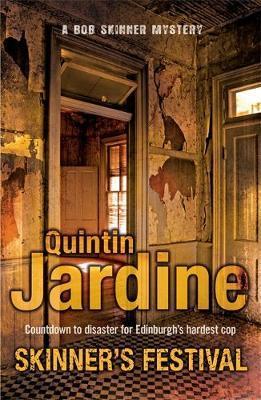 Skinner's Festival (Bob Skinner series, Book 2) by Quintin Jardine