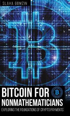 Bitcoin for Nonmathematicians by Slava Gomzin image