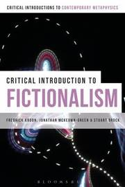 A Critical Introduction to Fictionalism by Jonathan McKeown-Green
