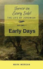 Early Days by Mark Timothy Morgan