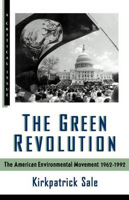 The Green Revolution by Kirkpatrick Sale image