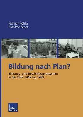 Bildung Nach Plan? by Helmut Kohler