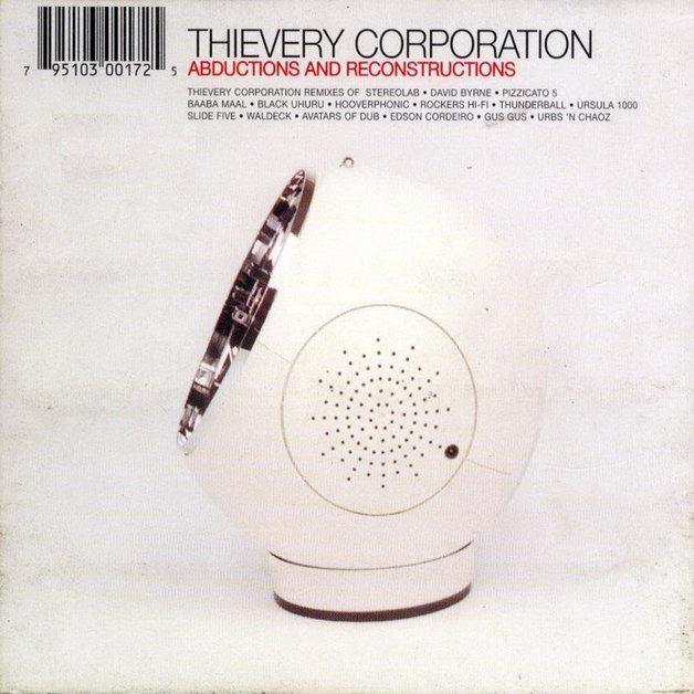 Abductions & Reconstructions by Thievery Corporation