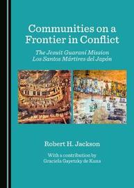 Communities on a Frontier in Conflict