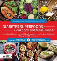 Diabetes Superfoods Cookbook and Meal Planner by Cassandra Verdi