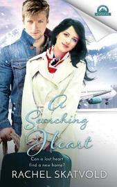 A Searching Heart by Rachel Skatvold