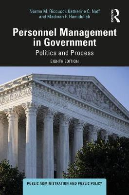 Personnel Management in Government by Norma M. Riccucci