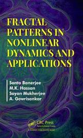 Fractal Patterns in Nonlinear Dynamics & Applications by Santo Banerjee
