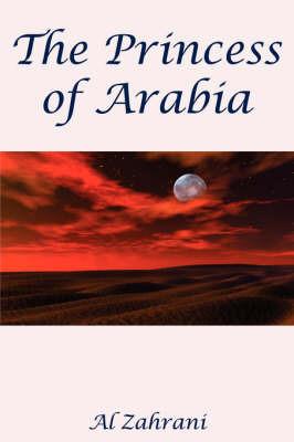 The Princess of Arabia by Al Zahrani image