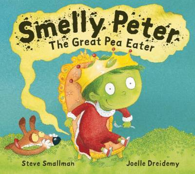 Smelly Peter, the Greatest Pea Eater by Steve Smallman image