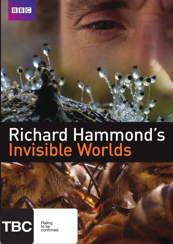 Richard Hammond's Invisible Worlds on DVD