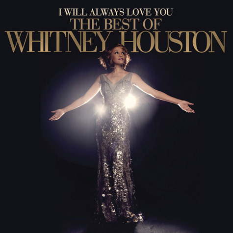 I Will Always Love You: The Best of Whitney Houston by Whitney Houston