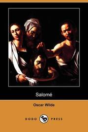 Salome (Dodo Press) by Oscar Wilde image