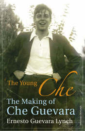 The Young Che by Ernesto Guevara Lynch image