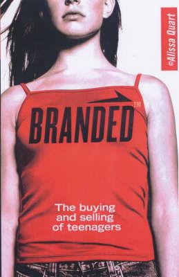 Branded by Alissa Quart