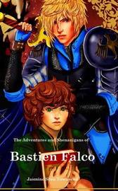 The Adventures and Shenanigans of Bastien Falco by Jasmine Shea Townsend image