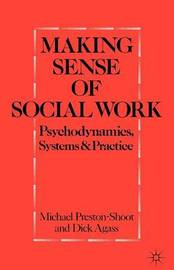 Making Sense of Social Work by Michael Preston-Shoot image