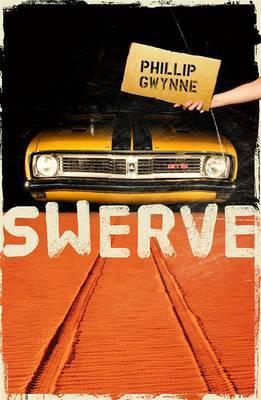 Swerve by Phillip Gwynne image