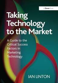 Taking Technology to the Market by Ian Linton