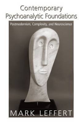 Contemporary Psychoanalytic Foundations by Mark Leffert image