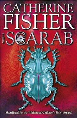 The Oracle Sequence: The Scarab by Catherine Fisher image
